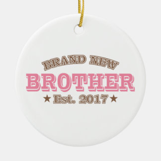 Nagelneuer Bruder Est. 2017 (Rosa) Rundes Keramik Ornament