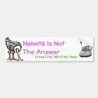 Naivete ist nicht die Antwort Autoaufkleber