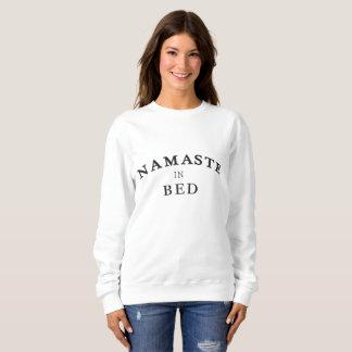 Namaste im Bett-Sweatshirt Sweatshirt