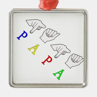 NAME DES PAPA-FINGERSPELLED ASL SILBERNES ORNAMENT