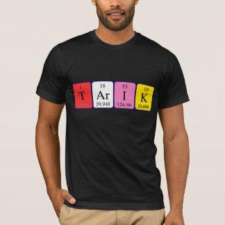 Namen-Shirt periodischer Tabelle Tarik T-Shirt