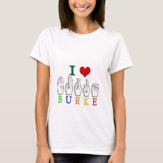NAMENSzeichen BURKES FINGERSPELLED ASL T-Shirt