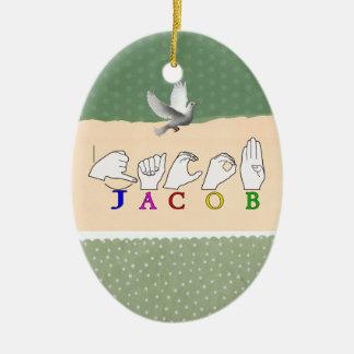 NAMENSzeichen-MANN JAKOBS ASL FINGERSPELLED Keramik Ornament