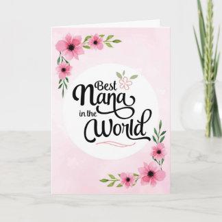 Nana Birthday - Best Nana in the World w/Flowers