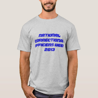 Nationale Korrekturoffizier-Woche 2013 T-Shirt