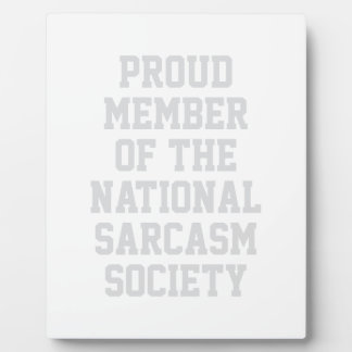 Nationale Sarkasmus-Gesellschaft Fotoplatte