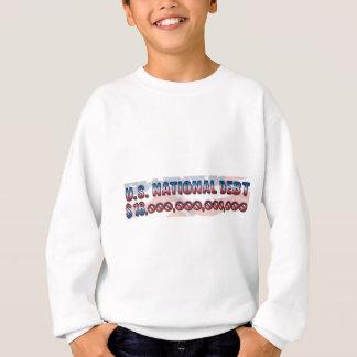Nationale Schulden $ 16 US Trillion Dollar Sweatshirt