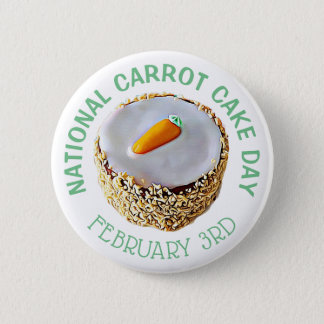 Nationaler Karottenkuchen-Tagesam 3. Februar Runder Button 5,7 Cm