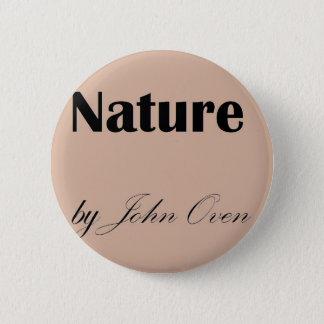 Natur durch John-Ofen-Logo-Button Runder Button 5,7 Cm