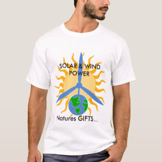 Naturen GESCHENKE…, SOLAR u. WIND… T-Shirt