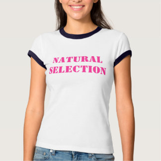 Natürliche Auswahl Tshirts