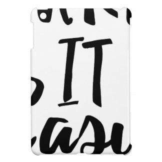 Nehmen-es-einfach iPad Mini Schale