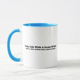 Nehmen Sie das Leben mit Vorbehalt… Tasse