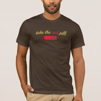 Nehmen Sie das rote Pillen-Shirt T-Shirt
