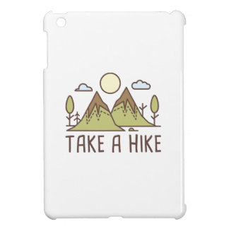 Nehmen Sie eine Wanderung Hülle Für iPad Mini