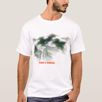 NEHMEN SIE EINEN BRUCH T-Shirt