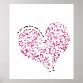 Nehmen Sie Ihr defektes Herz, machen Sie es in Poster