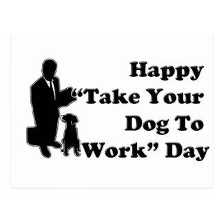 Nehmen Sie Ihren Hund zum Arbeits-Tag - Postkarte