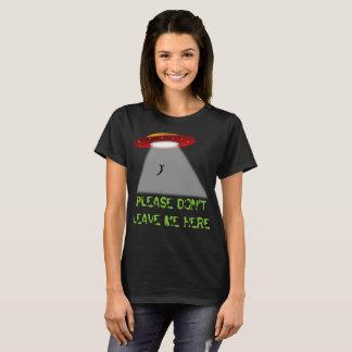 Nehmen Sie mich mit Ihnen! T-Shirt
