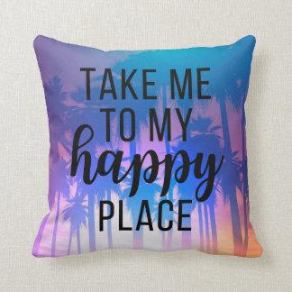 Nehmen Sie mich zu meinen glücklichen Platz Boho Kissen