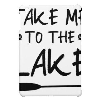 Nehmen Sie mich zum See iPad Mini Hülle