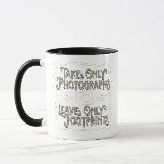 Nehmen Sie nur Fotografien, verlassen Sie nur Tasse