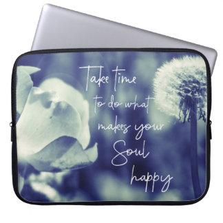 Nehmen Sie Zeit, zu tun, was Ihr Soul glückliches Laptop Sleeve Schutzhülle
