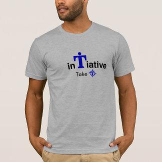 Nehmeninitiative, nehmen es bereits! T-Shirt