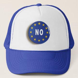 Nein:  Erhalten Sie Großbritannien aus der EU Truckerkappe