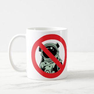 Nein, können Sie nicht eine Astronauten-Tasse sein Kaffeetasse