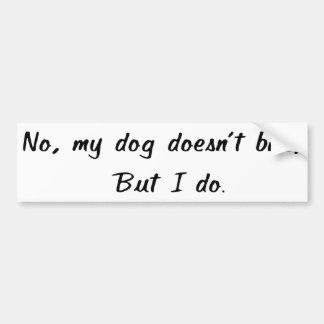 Nein, mein Hund beißt nicht Autoaufkleber