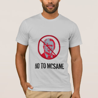 Nein zu McSame McCain T-Shirt