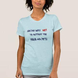 NEIN zum HSUS und zum PETA Shirts