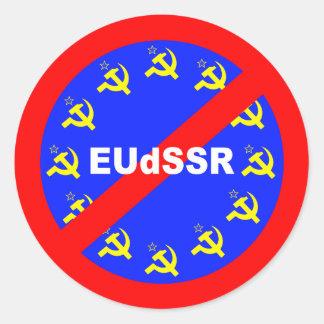 Nein zur EUdSSR Runder Aufkleber