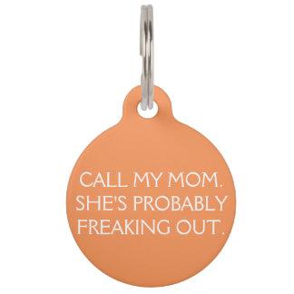 Nennen Sie meine Mamma-Erkennungsmarke Tiermarke