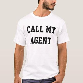 NENNEN SIE MEINEN AGENTEN T-Shirt