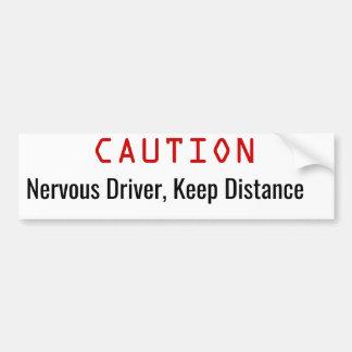 Nervöser Fahrer, behalten Abstand lustigen Autoaufkleber