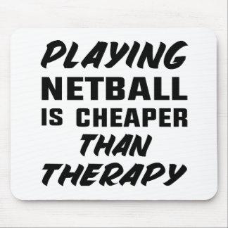 Netball zu spielen ist billiger als Therapie Mauspads