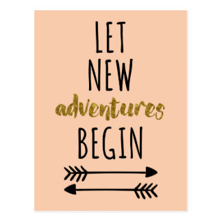 Neues Abenteuer-Zitat Postkarte