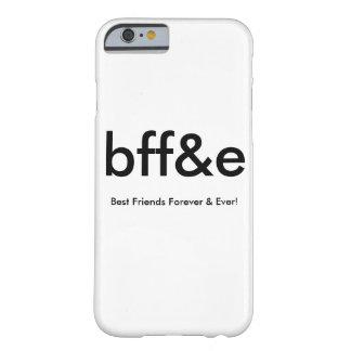 NEUES bff&e BESTE FREUNDE FÜR IMMER u. ÜBERHAUPT Barely There iPhone 6 Hülle