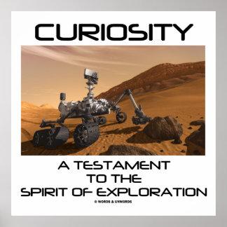 Neugier ein Testament zum Geist der Erforschung Poster