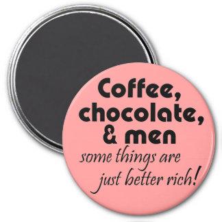Neuheitsgeschenkwitz coffeee Magneten der lustigen Runder Magnet 7,6 Cm