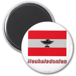 Neukaledonien Flagge MIT Namen Magnets