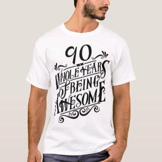 Neunzig ganze Jahre des Seins fantastisch T-Shirt