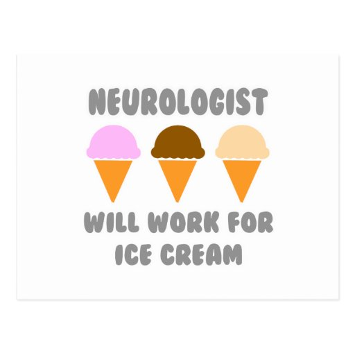 Neurologe… arbeitet für Eiscreme Postkarte