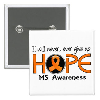 Never Give Up Hope 5 MS Buttons
