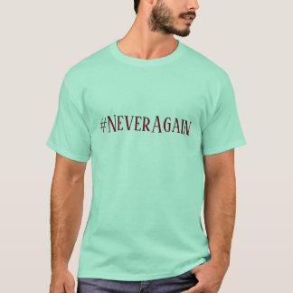 #NeverAgain T-Shirt