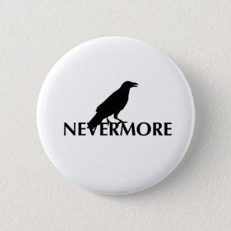 Nevermore 2 runder button 5,1 cm