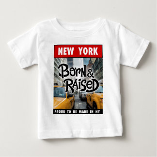 New York geboren u. angehoben Baby T-shirt