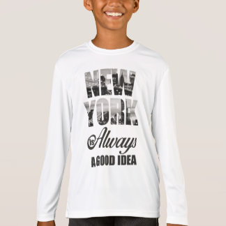 New York ist immer eine gute Idee T-Shirt